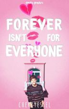 Forever isn't for everyone (Larry) by CherryEssel