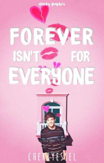 Forever isn't for everyone (Larry)