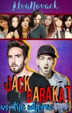 Jack Barakat vs. The Whores    Jalex by AlvaNovack