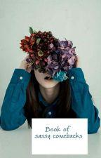 Book of sassy comebacks☢ by Polaroid-Larry