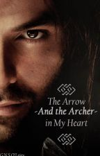 The Arrow- and the Archer- in my Heart by Lotrin26