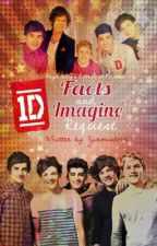 1D Facts & Imagine Request[OPEN!!] by ziamislove143