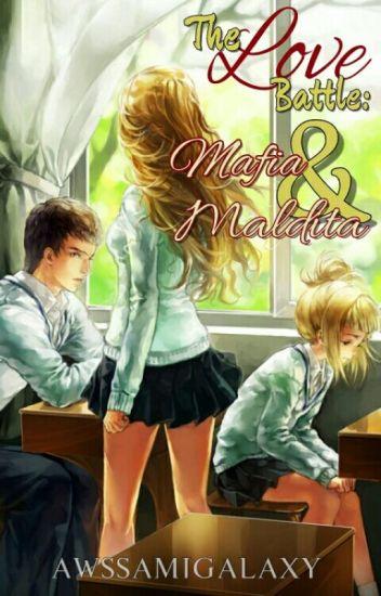The Love Battle: Mafia&Maldita (Sequel of MTMB/STFMQ)