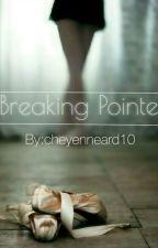 Breaking Pointe by cheyenneard10