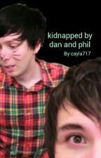 Kidnapped By Dan and Phil by illmakeyoulester