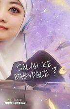 SALAH KE babyface ? [H] by novelawawa