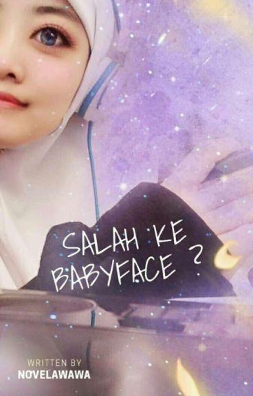 SALAH KE babyface ?