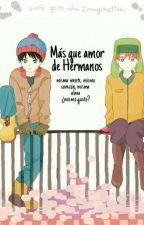Más Que Amor De Hermanos by p4nd3moniumm
