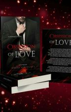 Obsession of Love (SELESAI) by Nitha_DSL
