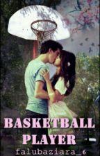 Basketball Player //Louis Tomlinson ✔ by falubaziara_6