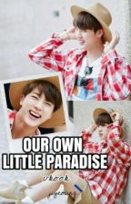 Our Own Little Paradise by jiyeoung
