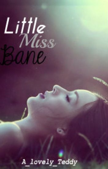 Little Miss Bane - First book of the Little Miss Bane Series