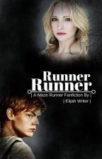 Runner Runner by Writer-Elijah