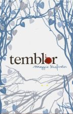 Temblor- Maggie Stiefvater by StephanieLpzC