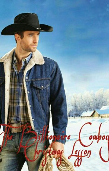 The Billionaire Cowboy's Christmas Lesson