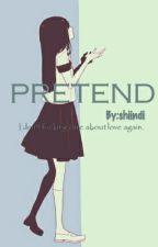Pretend by shiindi