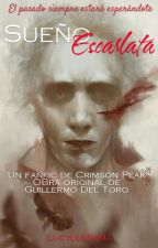 Sueño Escarlata [FanFic Crimson Peak] by LucylleSama