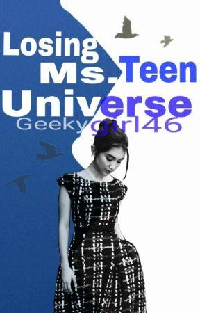 Losing Ms. Teen Universe by geekygirl46