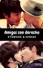 Amigos con derecho (Kyuwook y Eunhae) by DenisseGarciaJasso
