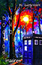 Doctor Who Imagines by Sierra1M