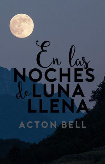 En las noches de luna llena ©