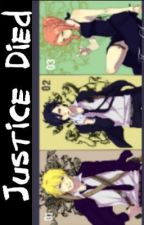 Justice Died [Naruto] DISCONTINUED by 77270891203d