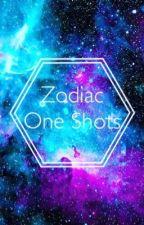 Zodiac One Shots by KaitlinAnnetteDavis