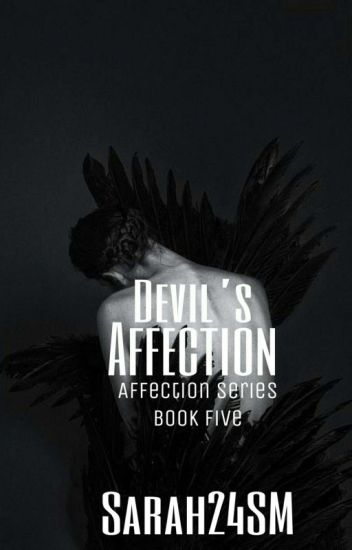 Devil's Affection (#5) {Completed} #Wattys2016
