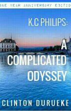 K.C Philips: A Complicated Odyssey  by ClintonDurueke