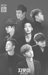 iKON Fanfiction APOLOGY by iceteaicy