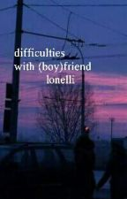 difficulties with (boy)friend; larry ✔ by lonelli