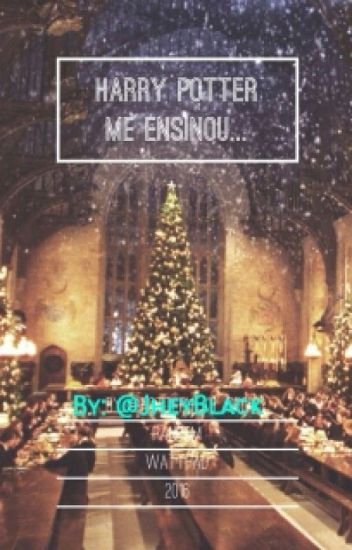 Harry Potter Me Ensinou...