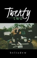 Twenty-Two by beliadew