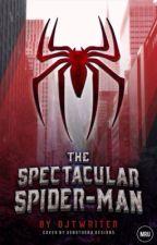 The Spectacular Spider-Man by DJTwriter