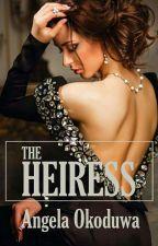 THE HEIRESS by Angelique_Esmeralda