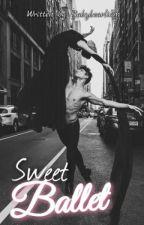 Sweet Ballet || a.b.o [Ziam] - HIATO  by babybearliam