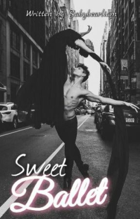 Sweet Ballet || a.b.o [Ziam] - HIATO  by babybearliam