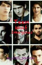 Teen Wolf Imagines by Catchfire5xos_