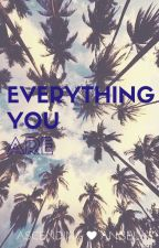 Everything You Are by AscendingAngel