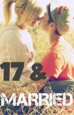 17 & Married by TheRealJanice