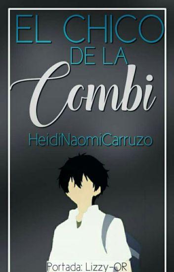 El Chico De La Combi ; 02