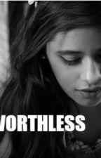 WORTHLESS by JaureguiShadow