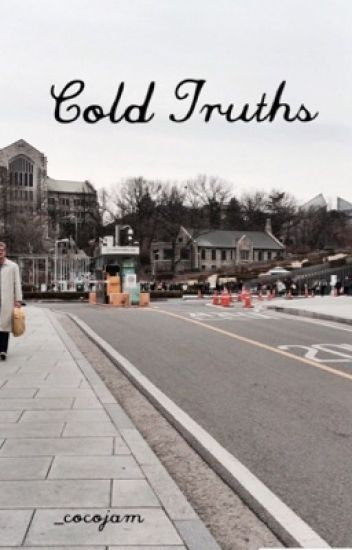 Cold Truths || JungRi