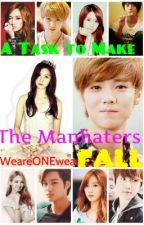 A Task to Make The Manhaters Fall by WeareONEweareEXO