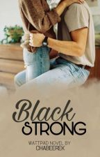 Black Strong || Irwin by chabeerek