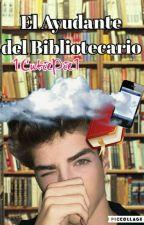 El Ayudante Del Bibliotecario by 1CutiePie1