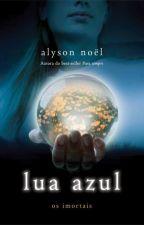 2 Lua Azul - Alyson Noël by Nanokaso
