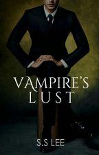 Vampire's Lust (REVISING) by NOCTURNALBEAST