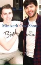 Minizerk One-Shots by fxcking-trxsh