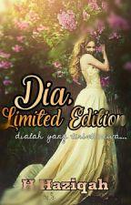 Dia, Limited Edition by i-HANAN